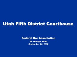 Utah Fifth District Courthouse