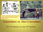 Colonialism vs. Neo-Colonialism