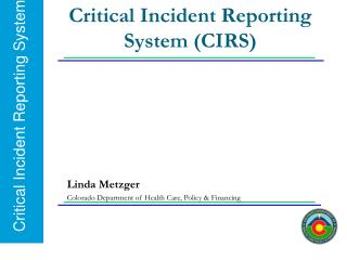 Critical Incident Reporting System (CIRS)