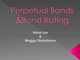 Perpetual Bonds &Bond Rating