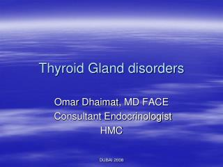 Thyroid Gland disorders