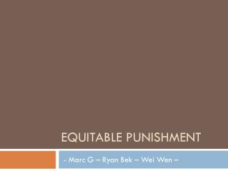 Equitable punishment