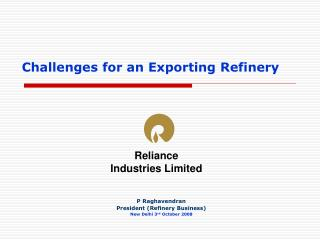 Challenges for an Exporting Refinery