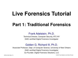 Live Forensics Tutorial Part 1: Traditional Forensics