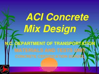 ACI Concrete Mix Design