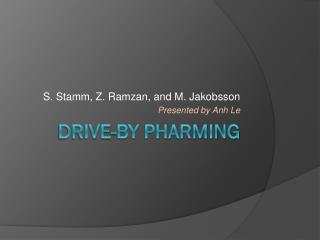 Drive-by Pharming