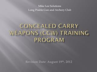 Concealed Carry Weapons (CCW) Training Program