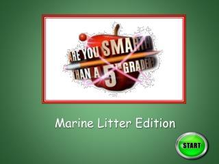 Marine Litter Edition