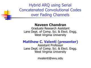 Hybrid ARQ using Serial  Concatenated Convolutional Codes  over Fading Channels