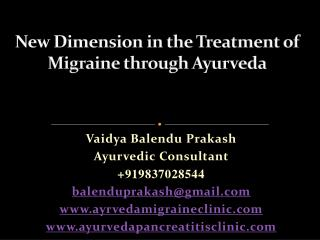 New Dimension in the Treatment of Migraine through  Ayurveda