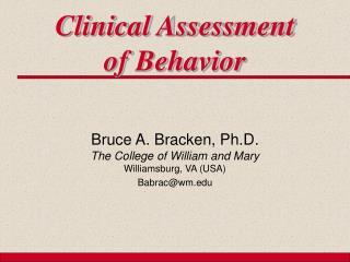 Clinical Assessment  of Behavior