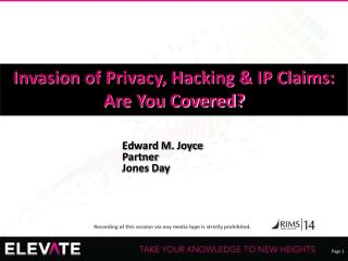 Invasion of Privacy, Hacking & IP Claims: Are You Covered?