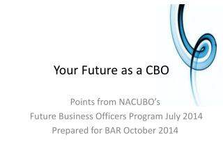 Your Future as a CBO