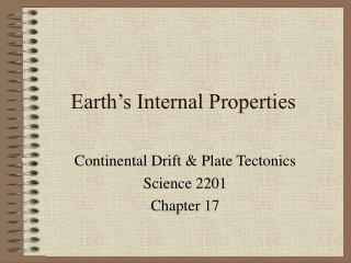 Earth s Internal Properties