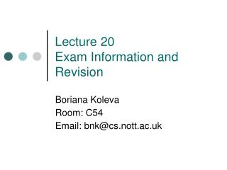 Lecture 20 Exam Information and Revision