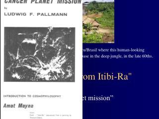 """""""Ufocontact from Itibi-Ra"""""""