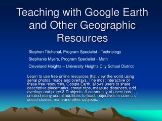 Teaching with Google Earth and Other Geographic Resources