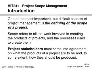 HIT241 - Project Scope Management  Introduction