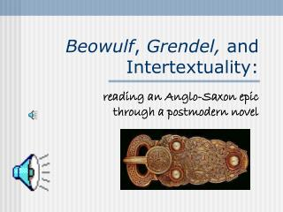 Beowulf ,  Grendel,  and  Intertextuality: