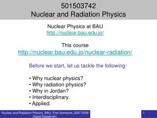 501503742  Nuclear and Radiation Physics