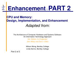 CPU and Memory: Design, Implementation, and Enhancement