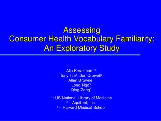 Assessing  Consumer Health Vocabulary Familiarity: An Exploratory Study