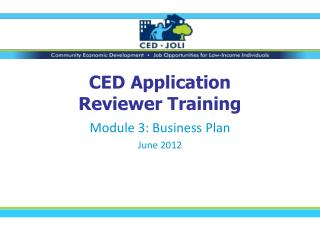 CED Application  Reviewer Training