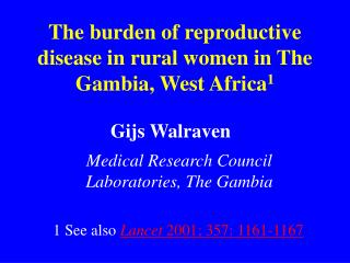 The burden of reproductive disease in rural women in The Gambia, West Africa 1