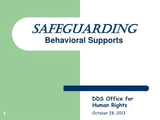 Safeguarding Behavioral Supports