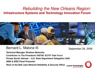 Rebuilding the New Orleans Region: Infrastructure Systems and Technology Innovation Forum