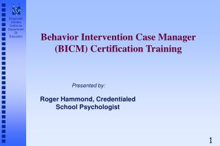 Behavior Intervention Case Manager (BICM) Certification Training