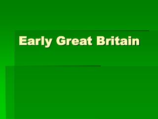Early Great Britain