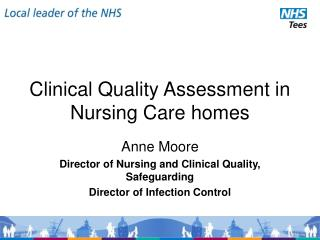 Clinical Quality Assessment in Nursing Care homes