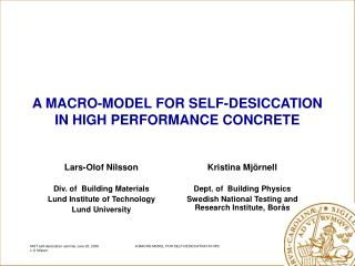 A MACRO-MODEL FOR SELF-DESICCATION IN HIGH PERFORMANCE CONCRETE