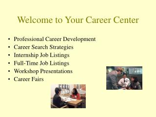 Welcome to Your Career Center