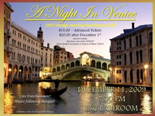 A Night In Venice SHSU Bearkat Marching Band Banquet 2009 $15.00 – Advanced Tickets