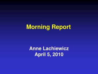 Morning Report