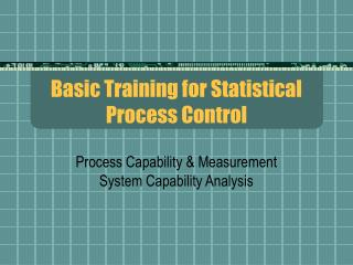 Basic Training for Statistical Process Control
