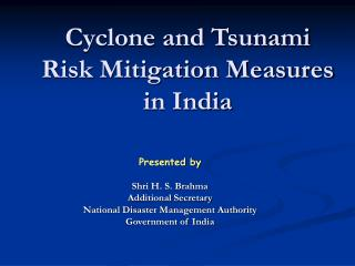 Cyclone and Tsunami Risk Mitigation Measures in India