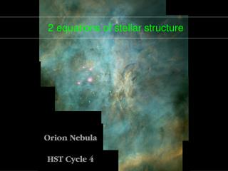 2 equations of stellar structure