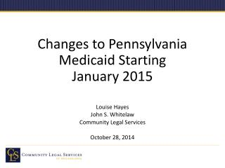 Changes to Pennsylvania Medicaid Starting  January 2015