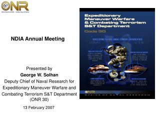 Presented by George W. Solhan Deputy Chief of Naval Research for
