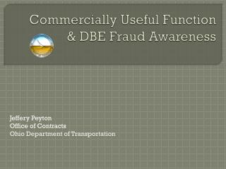 Commercially Useful Function & DBE Fraud Awareness