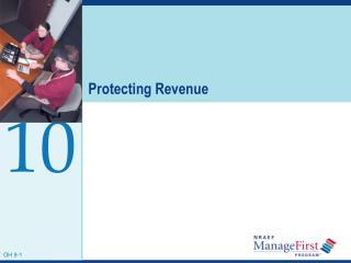 Protecting Revenue