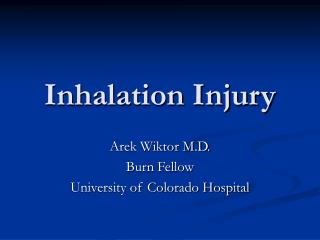 Inhalation Injury