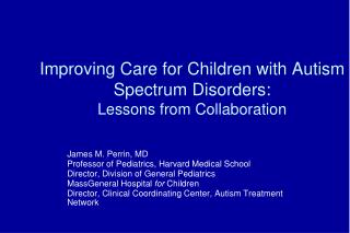 Improving Care for Children with Autism Spectrum Disorders: Lessons from Collaboration