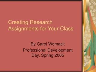 Creating Research Assignments for Your Class