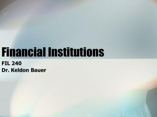 Financial Institutions