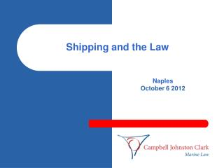 Shipping and the Law