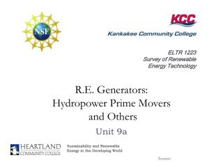 R.E. Generators: Hydropower Prime Movers  and Others